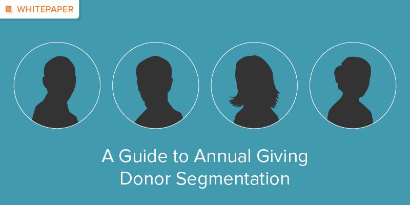 A Guide to Annual Giving Donor Segmentation